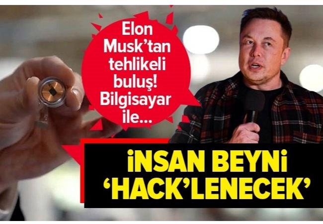 Elon Musk'tan olay yaratan tanıtım! İnsan beyni 'hack'lenecek!.