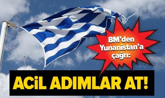 BM'den Yunanistan'a çağrı.