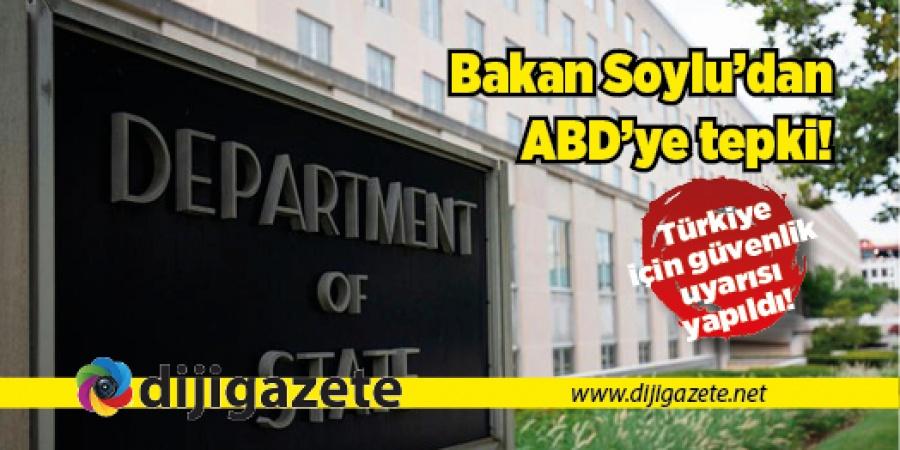 ABD'den Türkiye için güvenlik uyarısı