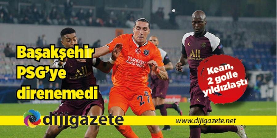 Başakşehir, PSG'ye direnemedi: 0-2